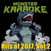 Hits of 2017, Vol.2 by Monster Karaoke