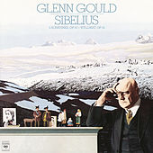 Sibelius: Three Sonatines, Op. 67 & Three Lyric Pieces, Op. 41 - Gould Remastered by Glenn Gould