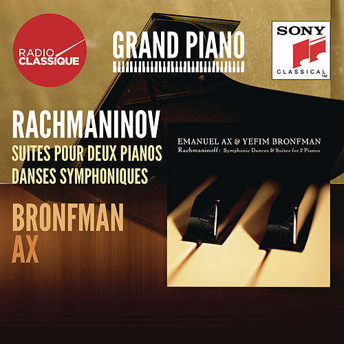 Rachmaninov: Danses symphoniques, Suites - Ax / Bronfman by Yefim Bronfman