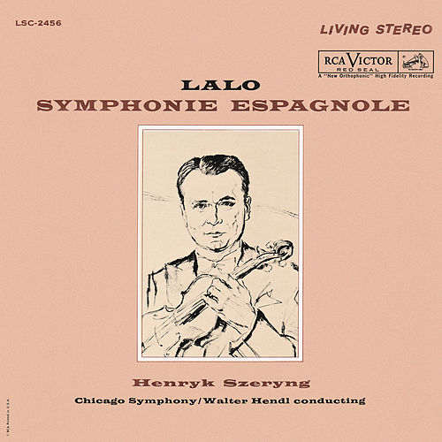Lalo: Symphonie espagnole in D Minor, Op. 21 by Henryk Szeryng