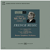 Charles Munch Conducts French Music: Ravel, Saint-Saëns, Berlioz and Lalo by Charles Munch