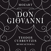 Mozart: Don Giovanni by Teodor Currentzis