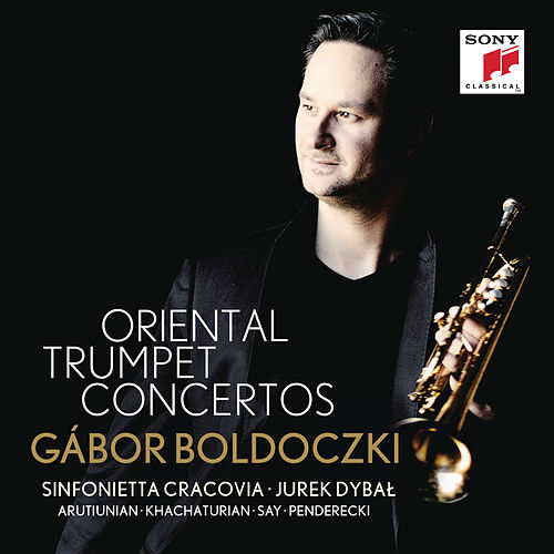 Oriental Trumpet Concertos by Gábor Boldoczki