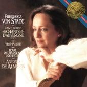 Frederica von Stade Sings Cantaloube Chants by Frederica Von Stade