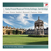 Early Choral Music at Trinity College, Cambridge von Richard Marlow