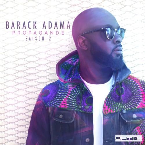 La propagande (saison 2) de Barack Adama