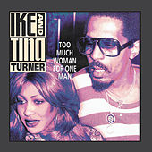 Too Much Woman For One Man by Ike and Tina Turner
