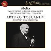 Sibelius: Symphony No. 2 in D Major, Op. 43, Pohjola's Daughter, The Swan of Tuonela & Finlandia by Arturo Toscanini
