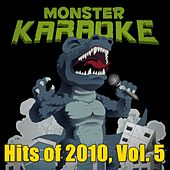 Hits of 2010, Vol. 5 by Monster Karaoke