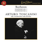 Beethoven: Symphony No. 7 in A Major, Op. 92, Symphony No. 2 in D Major, Op. 36 & Egmont Overture, Op. 84 by Arturo Toscanini