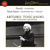 Franck: Symphony in D Minor, FWV 48 - Saint-Saens: Symphony No. 3 in C Minor, Op. 78