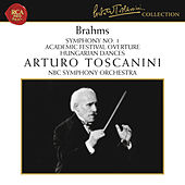 Brahms: Symphony No. 1 in C Minor, Op. 68, Academic Festival Overture, Op. 80 & Hungarian Dances, WoO 1 by Arturo Toscanini