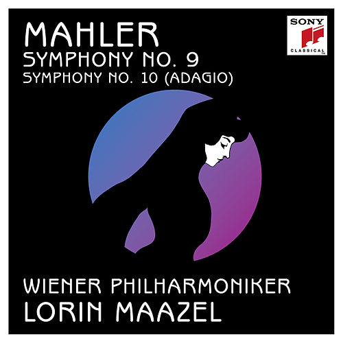 Mahler: Symphony No. 9 in D Major & Symphony No. 10 in F-Sharp Major by Lorin Maazel