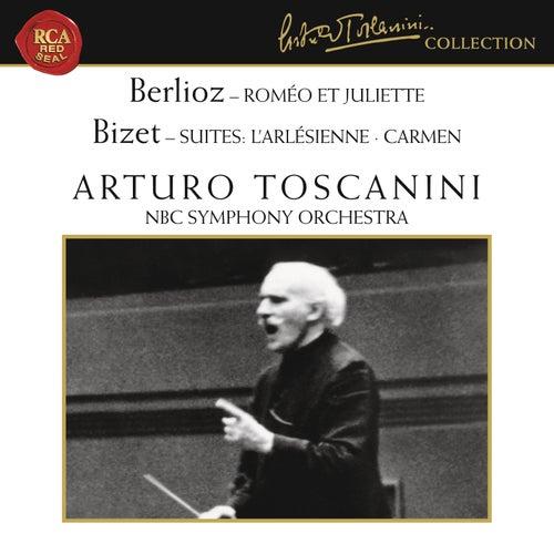 Berlioz: Roméo et Juliette, Op. 17 - Bizet: L'Arlésienne Suite & Carmen Suite by Arturo Toscanini