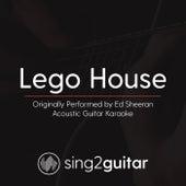 Lego House (Originally Performed By Ed Sheeran) [Acoustic Karaoke Version] von Sing2Guitar