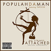No Strings Attached/Mutual Agreement by Populah Da Man