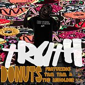Donuts (feat. Tam Tam & The Beholder) by Truth