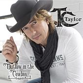 Outlaw in the Cowboy by TC Taylor