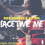 Facetime Me by Dee Jheezle