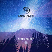 Stars Collide (Extended Mix) by Ryan Farish