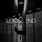 Loose End by GB's