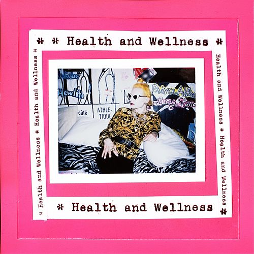 Health & Wellness by HEALTH