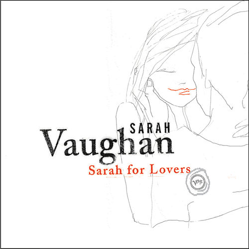 Play & Download Sarah For Lovers by Sarah Vaughan | Napster