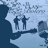 El Clan del Bolero (Vol. 16) by Various Artists