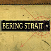 Play & Download Bering Strait by Bering Strait | Napster