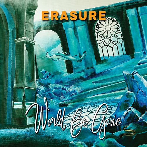 World Be Gone (Maxi Single) by Erasure