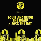 The Bump / Jack The Hat by Louie Anderson