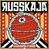 Kosmopoliturbo by Russkaja