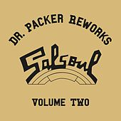 The Dr Packer Salsoul Reworks, Vol. 2 by Various Artists