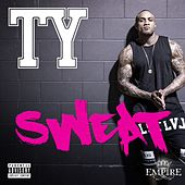 Sweat by TY