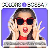 Colors of Bossa 7 by Various Artists
