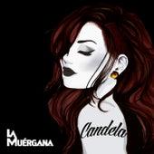 Candela by La Muérgana