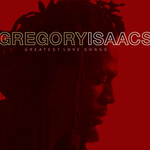 Greatest Love Songs by Gregory Isaacs