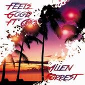 Feels Good by Allen Forrest