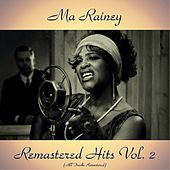 Remastered Hits Vol. 2 (All Tracks Remastered) by Ma Rainey