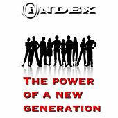 The Power of a New Generation by Index