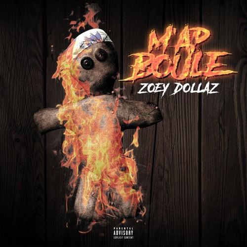 M'ap Boule by Zoey Dollaz