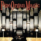 Pipe Organ Magic by Martin Lane