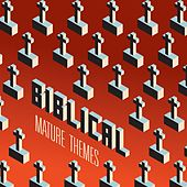 Mature Themes by Biblical