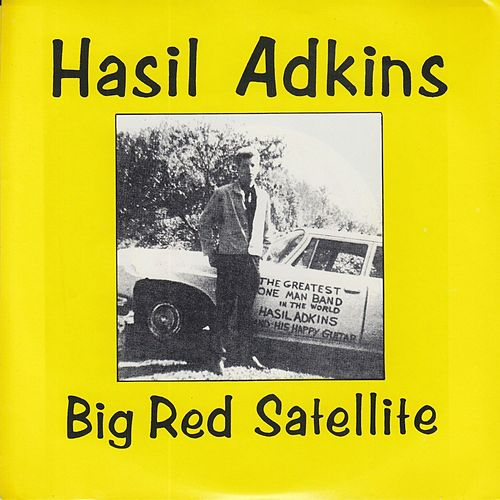 Big Red Satellite by Hasil Adkins