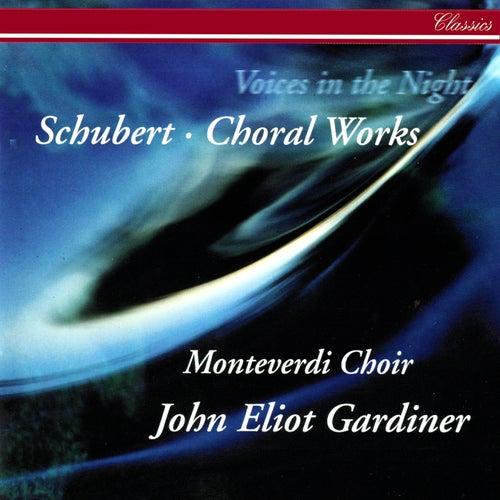 Schubert: Voices in the Night - Choral Works von John Eliot Gardiner