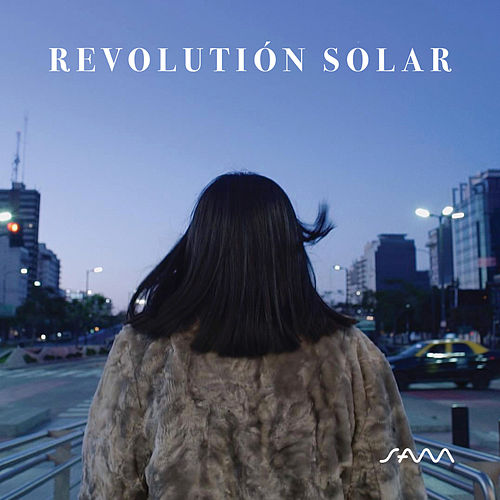 Revolución Solar by SAM