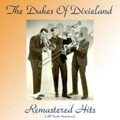 Remastered Hits (All Tracks Remastered) von Dukes Of Dixieland
