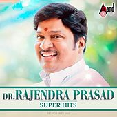 Dr. Rajendra Prasad Super Hits by Various Artists