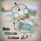 Belle melodie italiane, Vol. 9 by Various Artists