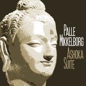 Ashoka Suite by Palle Mikkelborg